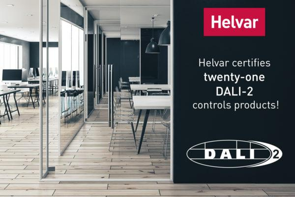 Helvar certifies twenty-one DALI-2 controls products